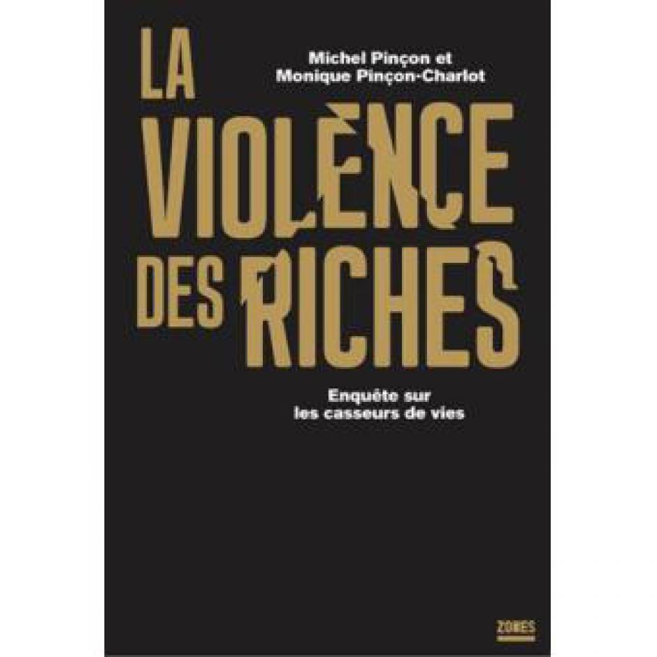 L'entre-soi des beaux quartiers sous haute protection,  Monique Pinçon-Charlot et Michel Pinçon*