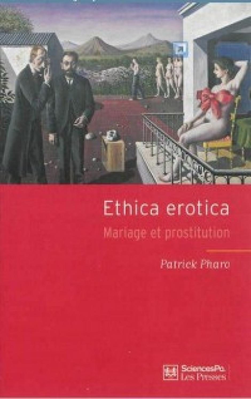Le plaisir entre éthique et économie, Patrick Pharo*