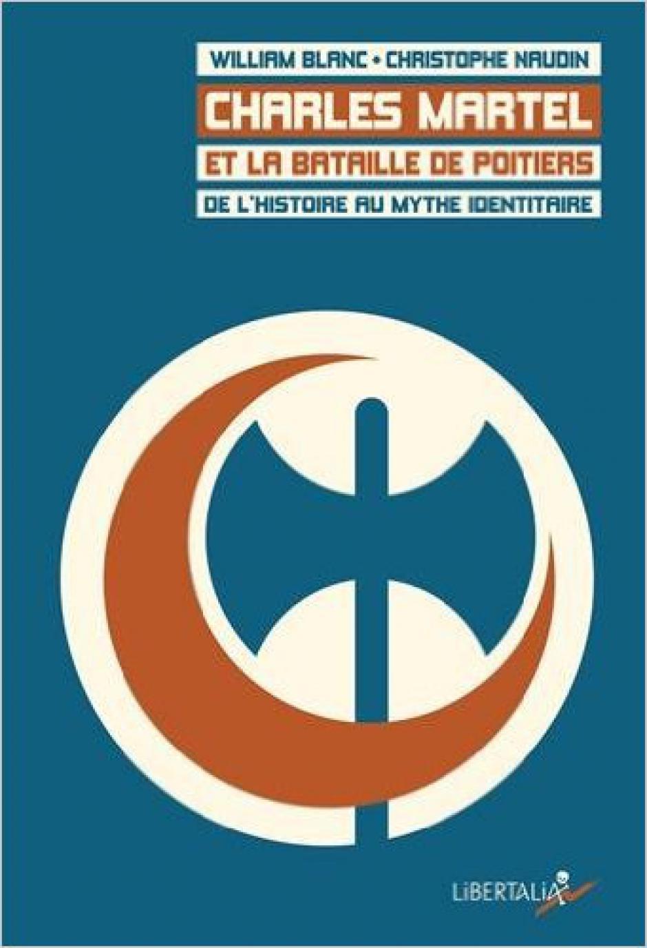 Retour sur la bataille de Poitiers : quand l'histoire invalide le discours identitaire,  entretien avec William Blanc et Christophe Naudin*