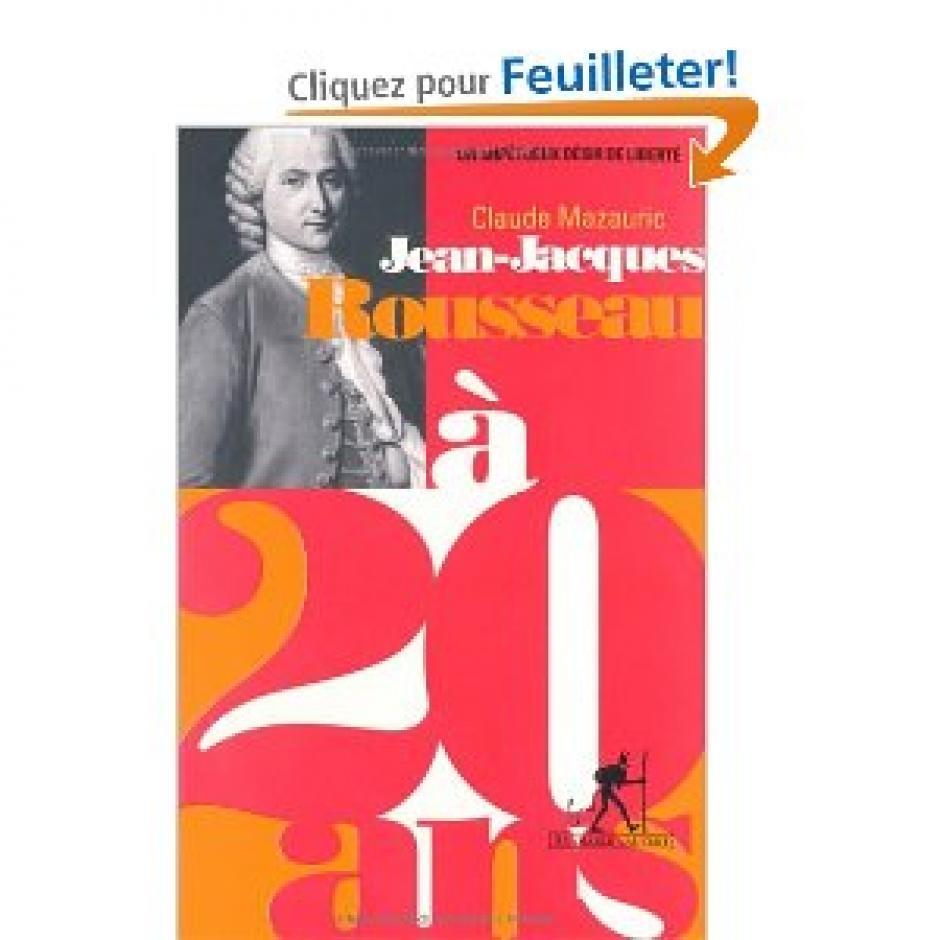 Jean-Jacques Rousseau, notre contemporain, Claude Mazauric *