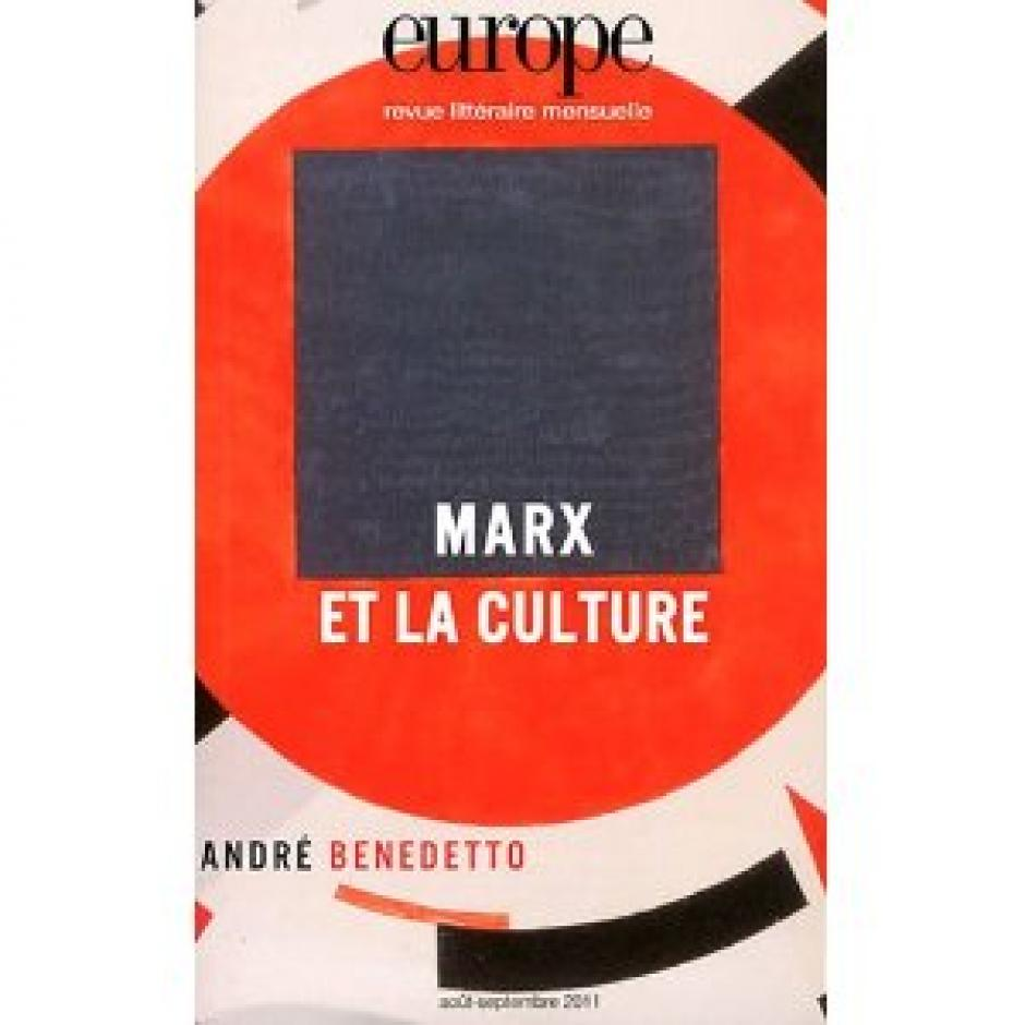 « Marx et la culture », Europe, n°988-989, août-septembre 2011.