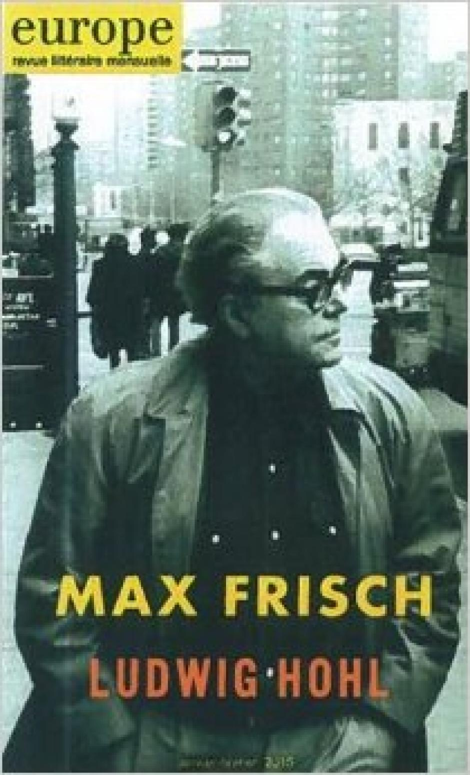 « Max Frisch, Ludwig Hohl »