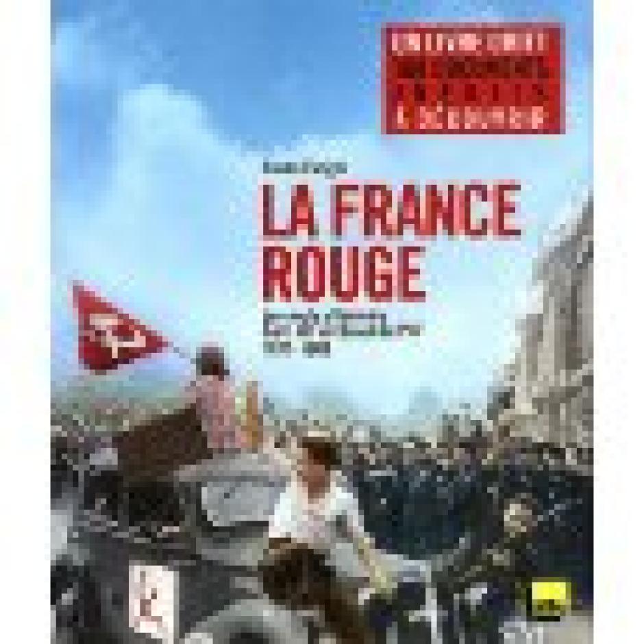 La France rouge Les Arènes, 2011, Bruno Fuligni