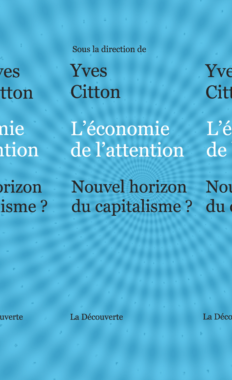 L'économie de l'attention, Yves Citton (dir.)
