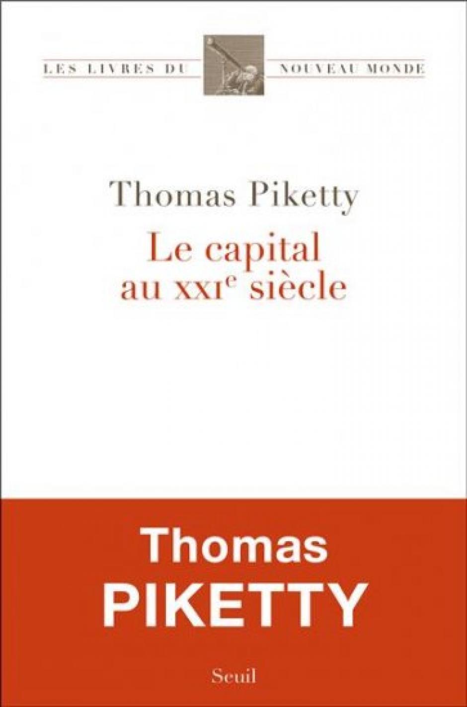 Le Capital au XXIe siècle Un ouvrage au cœur du débat politique,  Igor Martinache