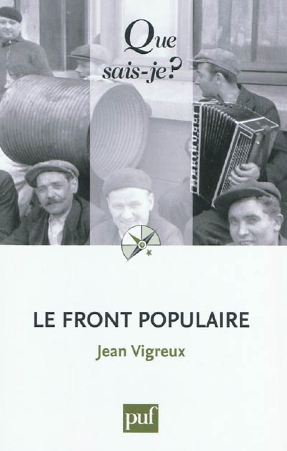 Les communistes et le Front populaire, Jean Vigreux*