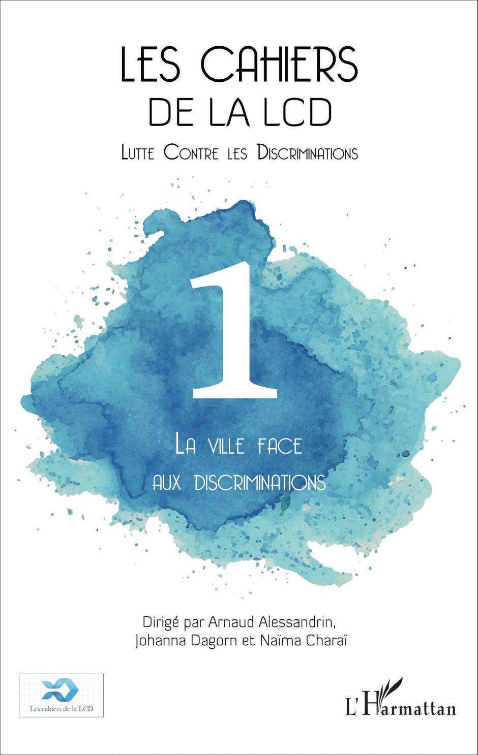Les Cahiers de la Lutte contre les discriminations N°1