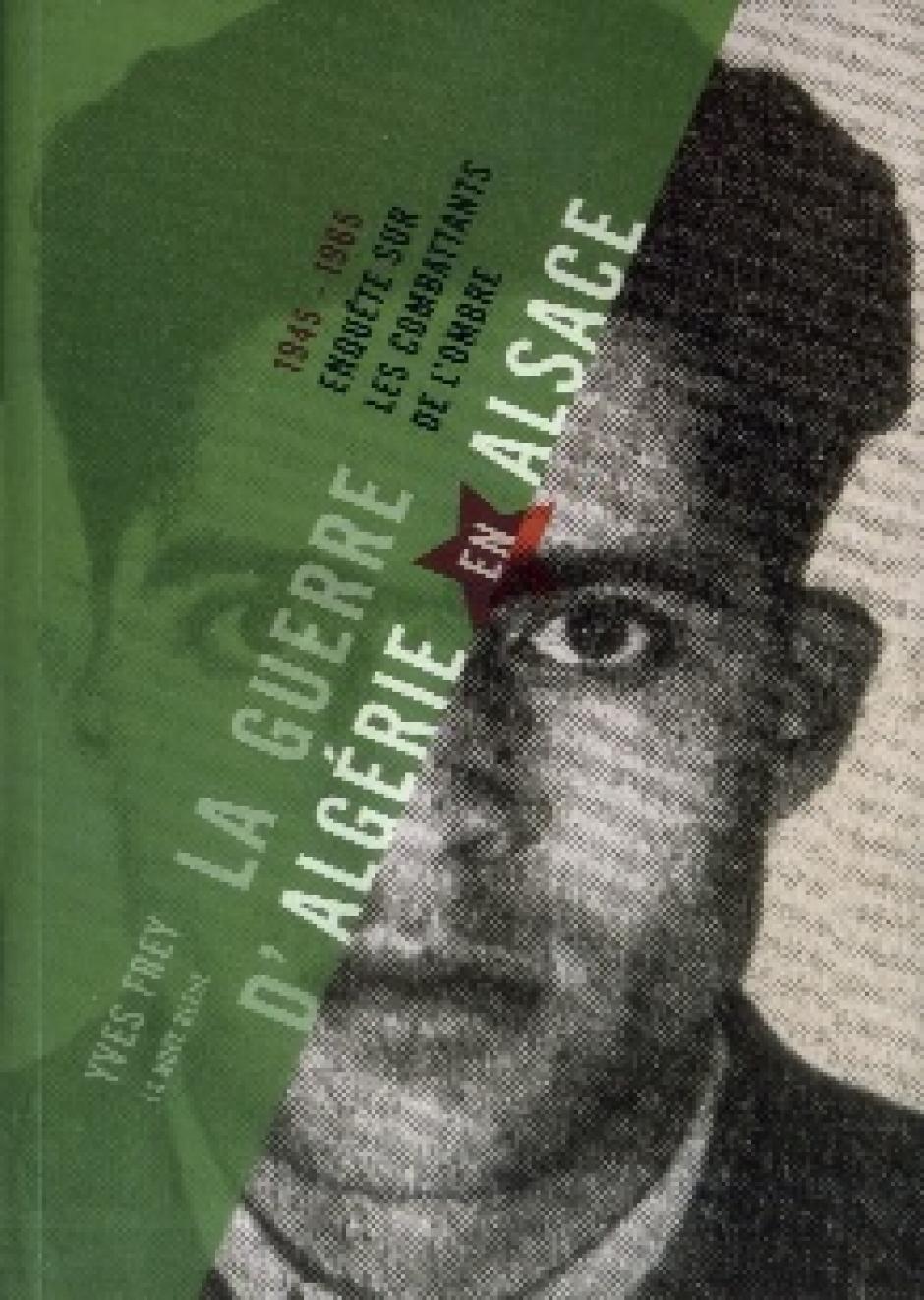 La guerre d'Algérie en Alsace, Yves Frey