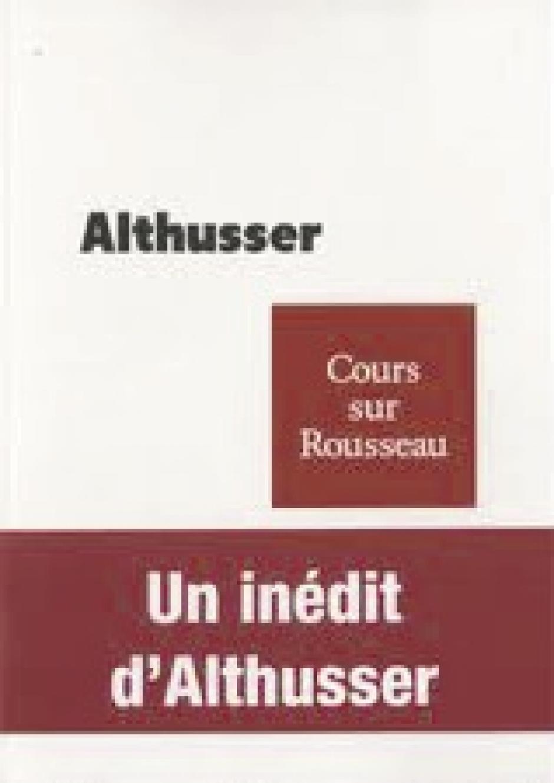 Cours sur Rousseau [1972] Louis Althusser