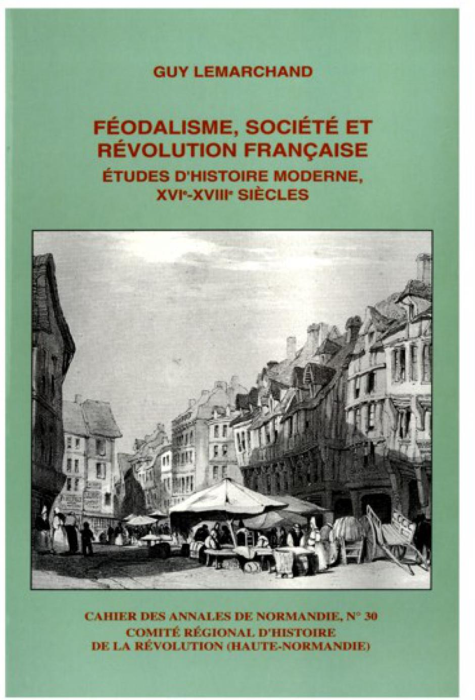 Paysannerie et batailles historiographiques, Guy Lemarchand*