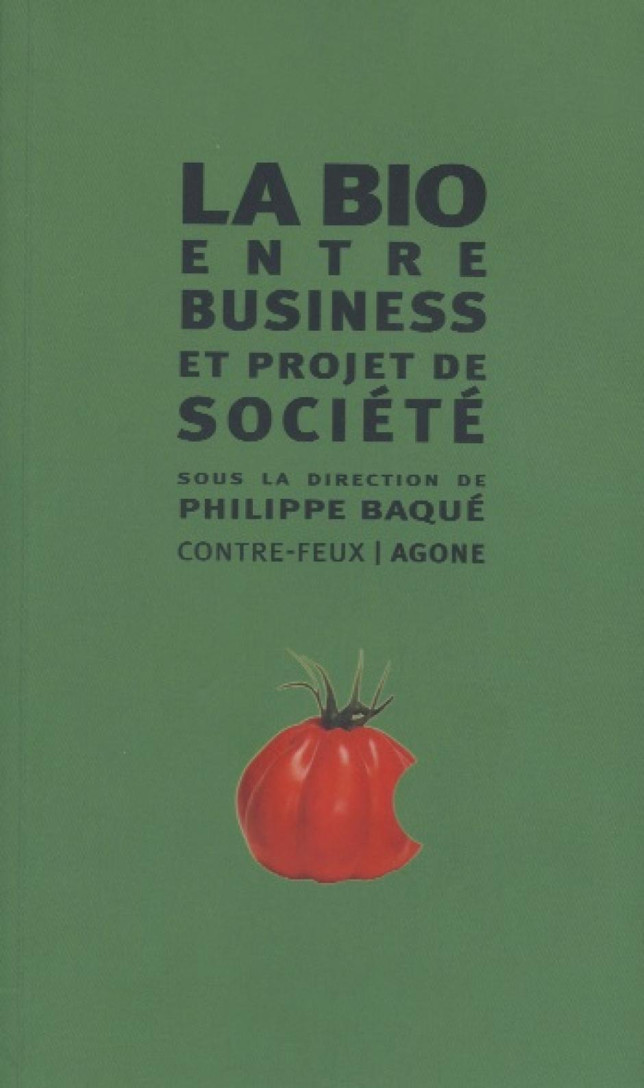 La Bio entre business et projet de société, Philippe Baqué