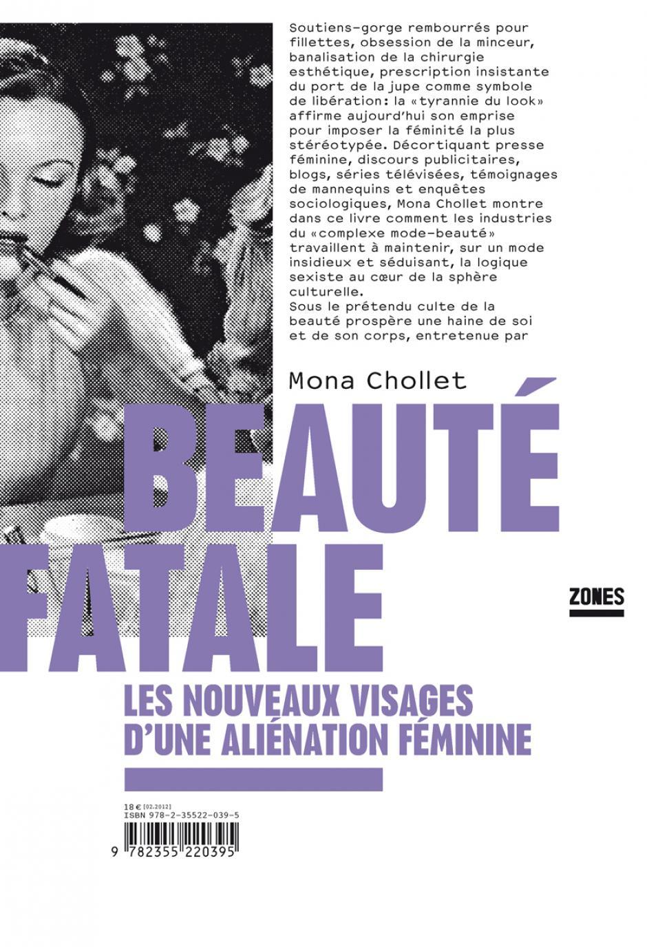 Beauté fatale. Les nouveaux visages d'une aliénation féminine, Mona Chollet