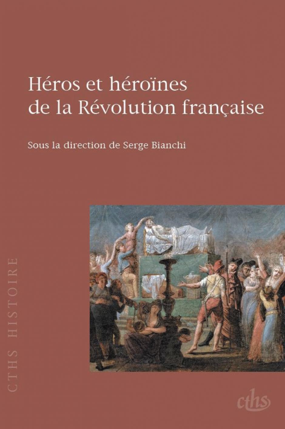 Héros et héroïnes de la Révolution française, Serge Bianchi