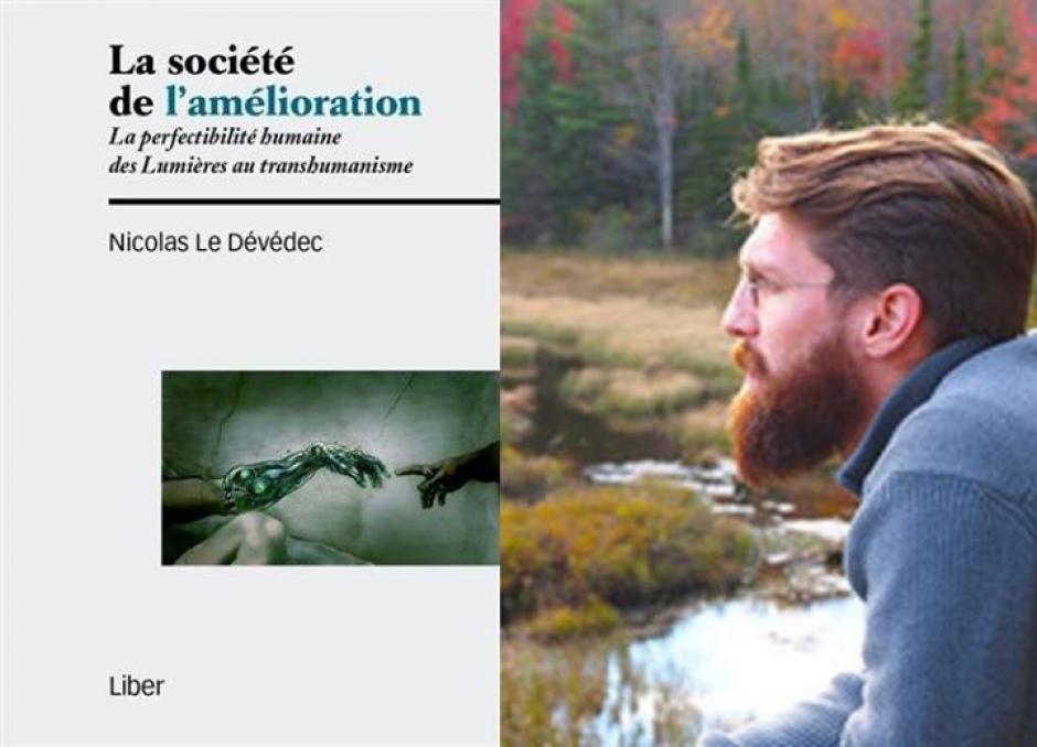 La perfectibilité humaine, des Lumières au transhumanisme,  Entretien avec Nicolas Le Dévédec*