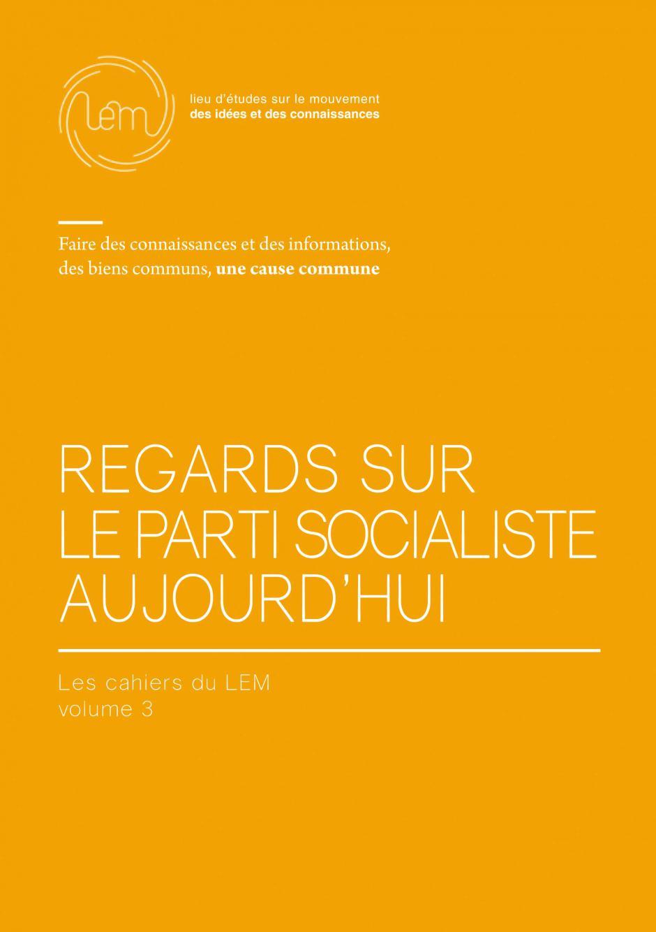 « Regards sur le Parti socialiste aujourd'hui »