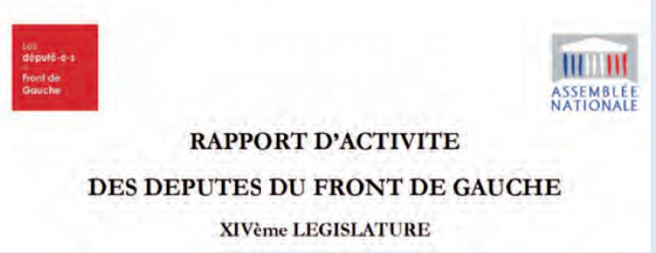 Bilan de la législature Front de gauche,  André Chassaigne*
