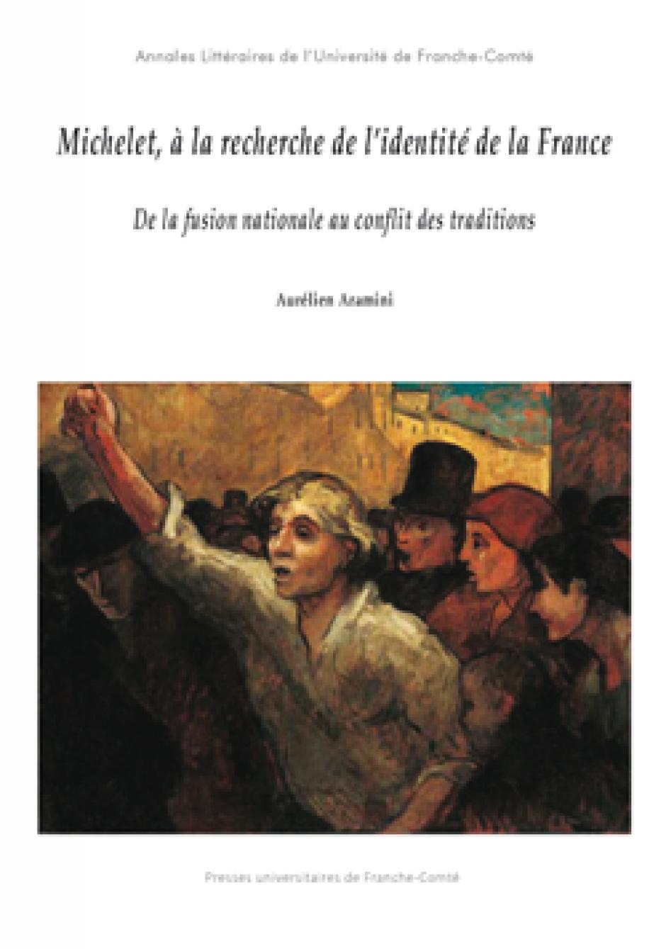 Le populisme radical de Jules Michelet, Aurélien Aramini*