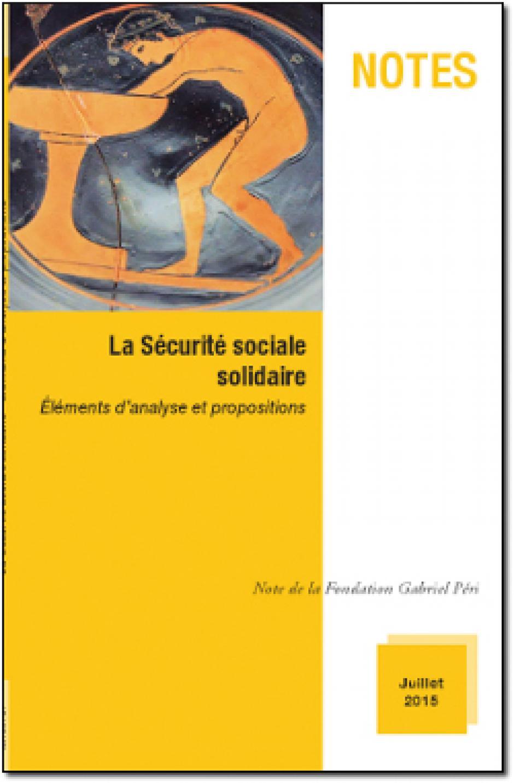 La Sécurité sociale solidaire
