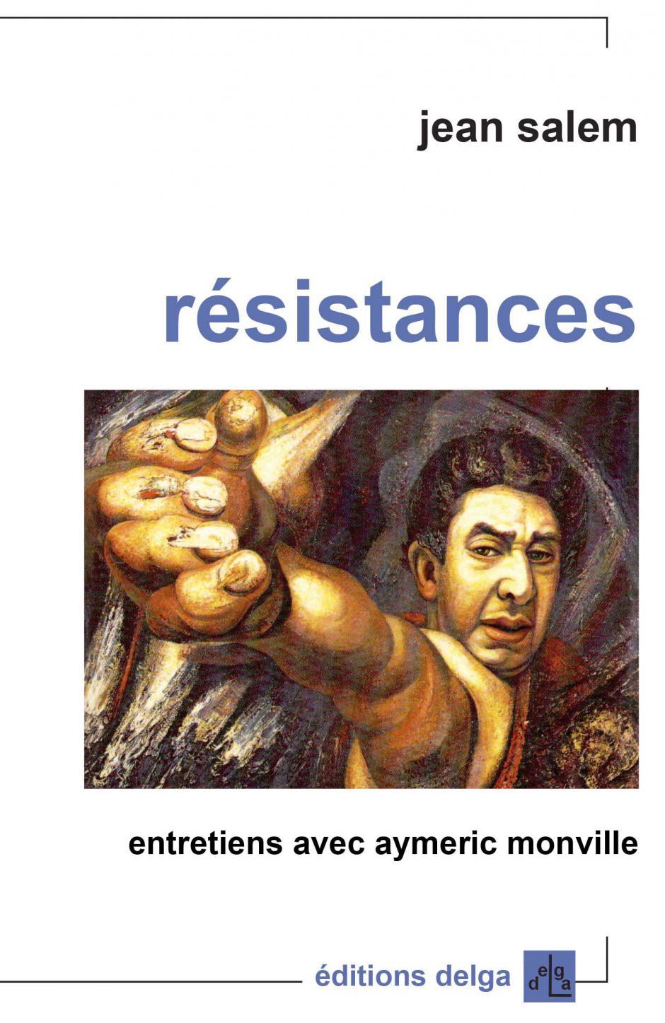 Résistances, Jean Salem