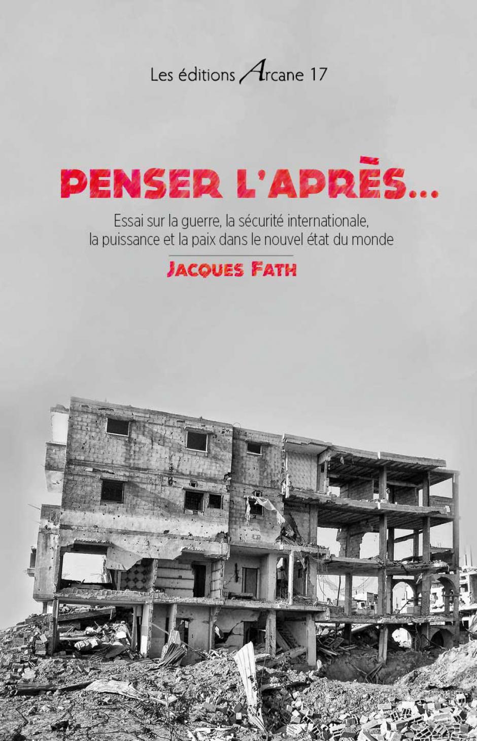 Penser l'après, Jacques Fath