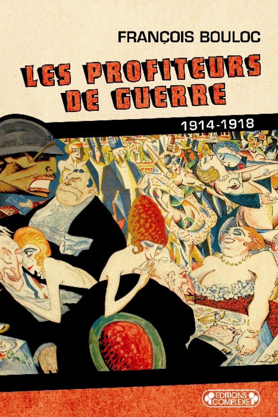 Profiter de la guerre… et s'en défendre, François Bouloc