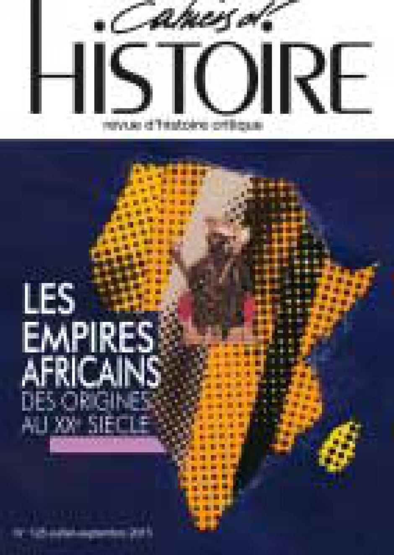 « Les empires africains des origines au XXe siècle »