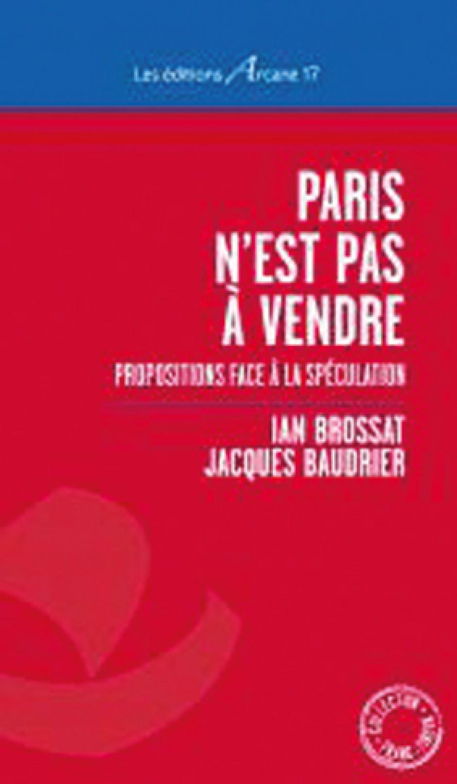 « Paris n'est pas à vendre», comment lutter contre la crise du logement à Paris ? Jacques Baudrier