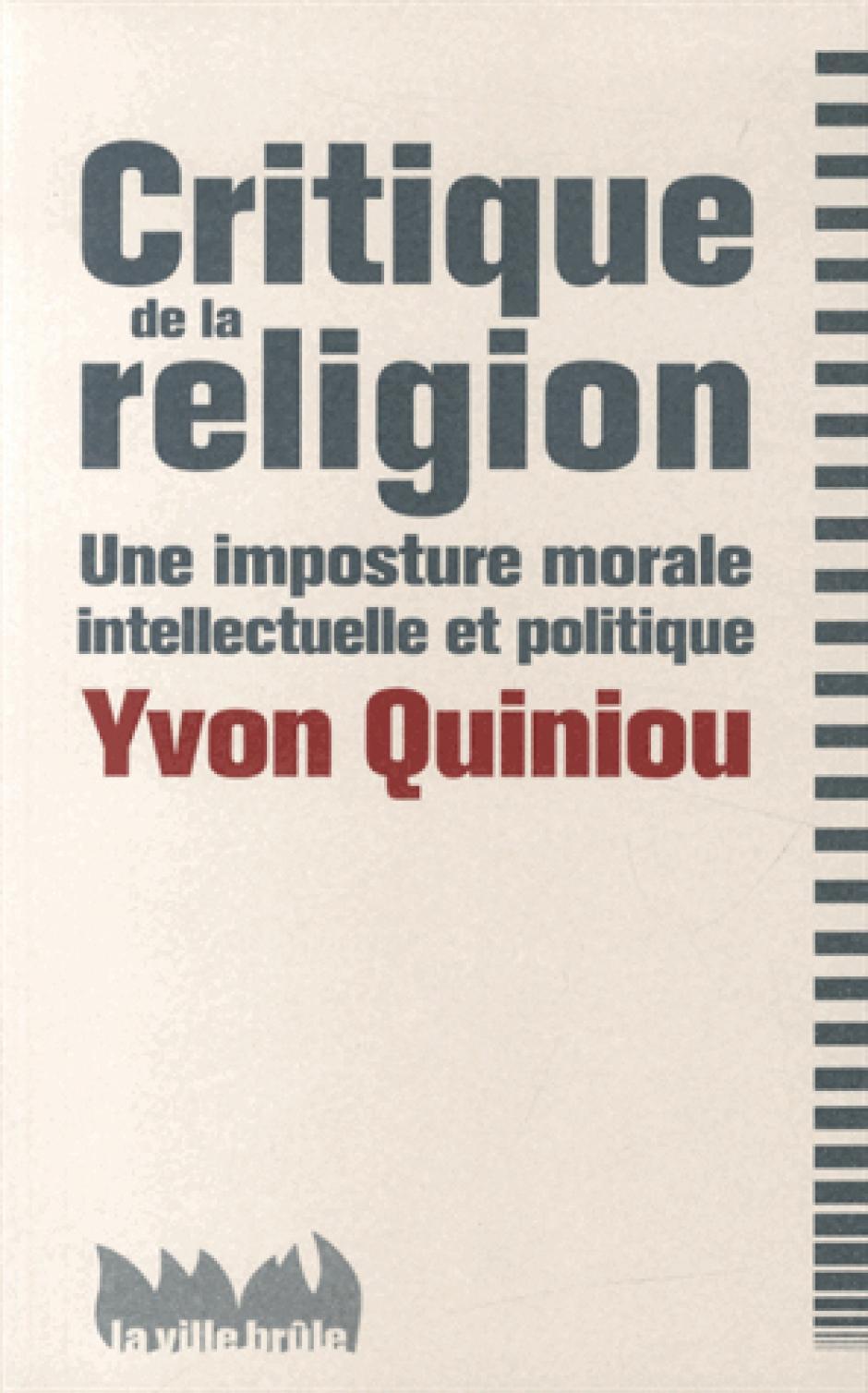 Critique de la religion, une imposture morale, intellectuelle et politique