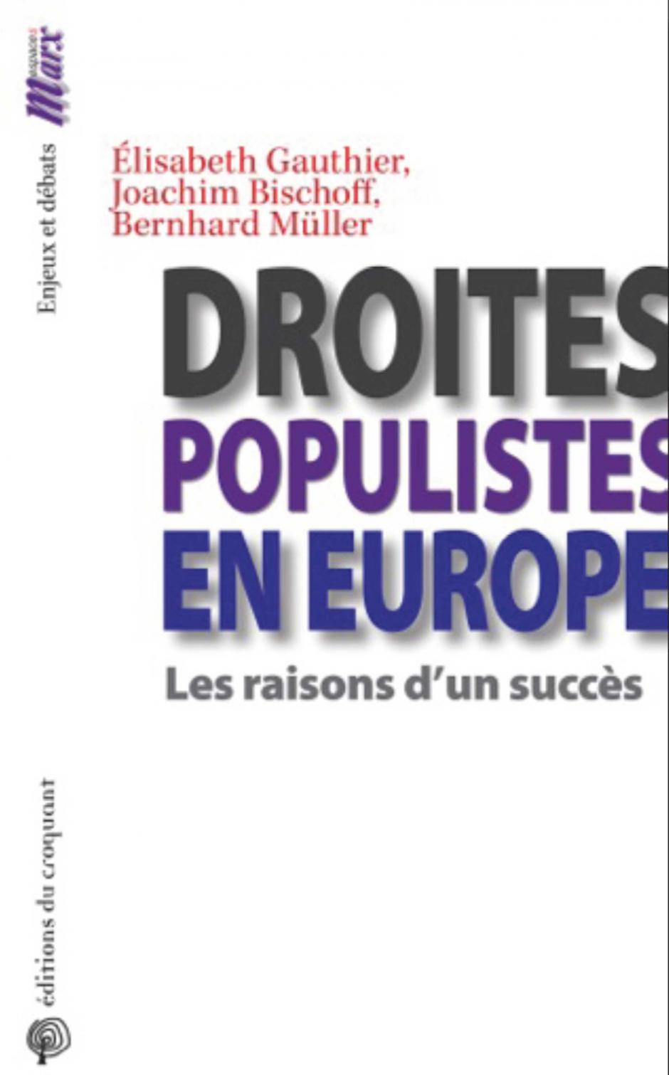 Droites populistes en Europe, Elisabeth Gauthier, Joachim Bischoff et Bernhard Müller