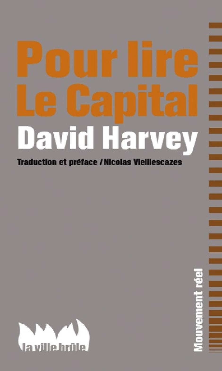Le Capital à la lettre, David Harvey*