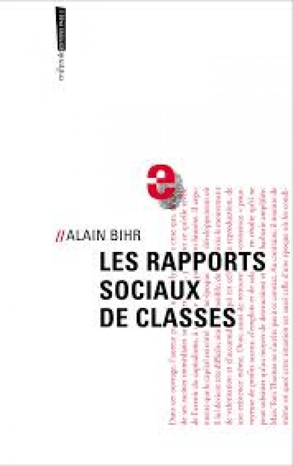 Les rapports sociaux de classes, Entretien avec Alain Bihr