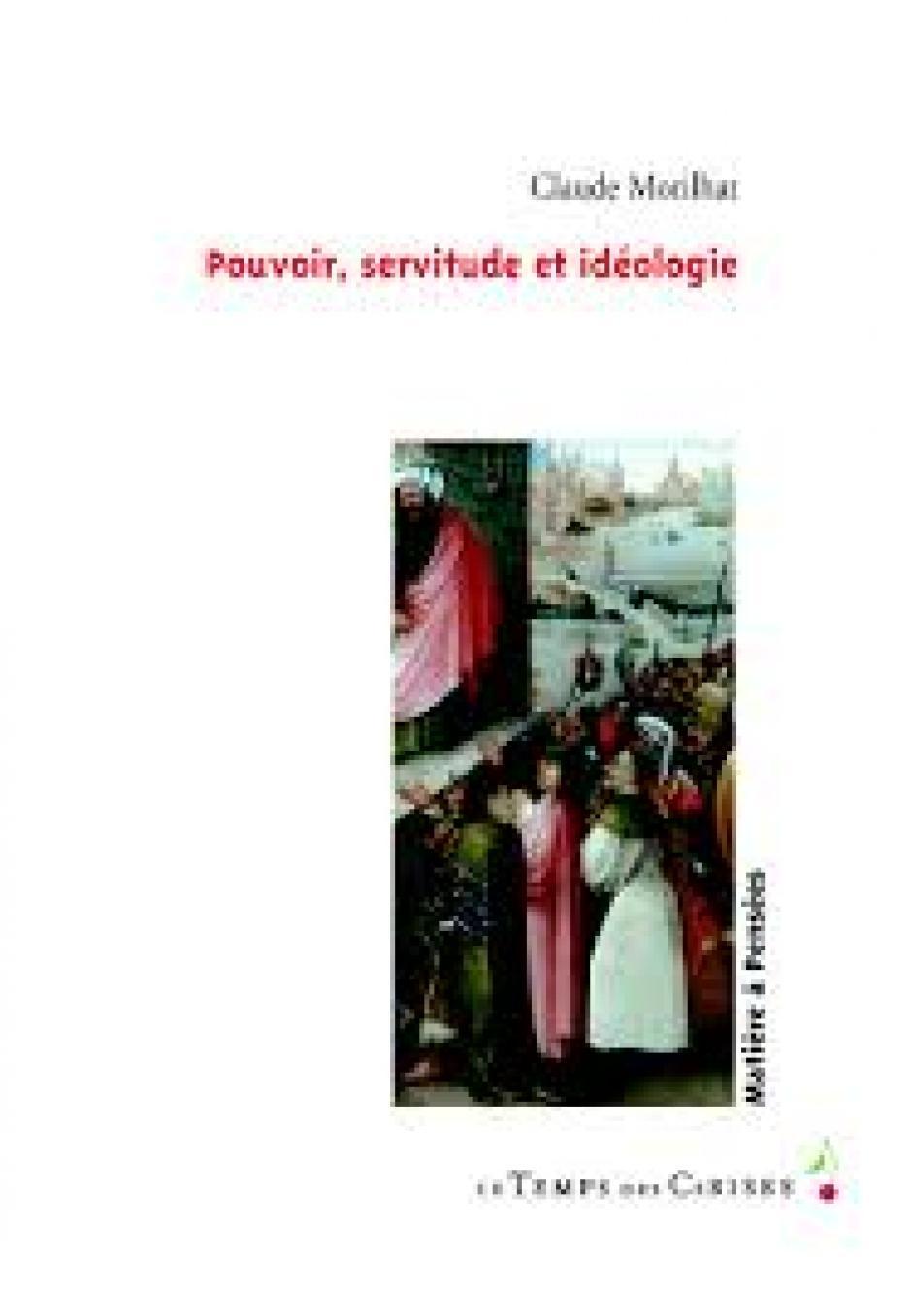 L'idéologie, un concept fondamental de la pensée marxiste, Claude Morilhat*