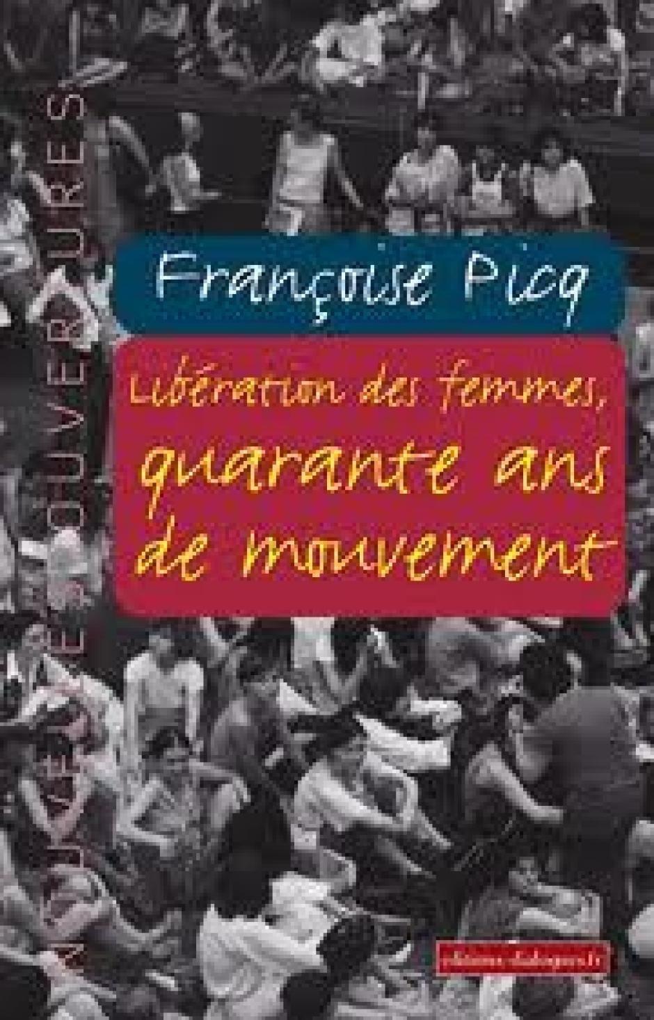 Féministes des années soixante dix et d'aujourd'hui, quid de la troisième vague?