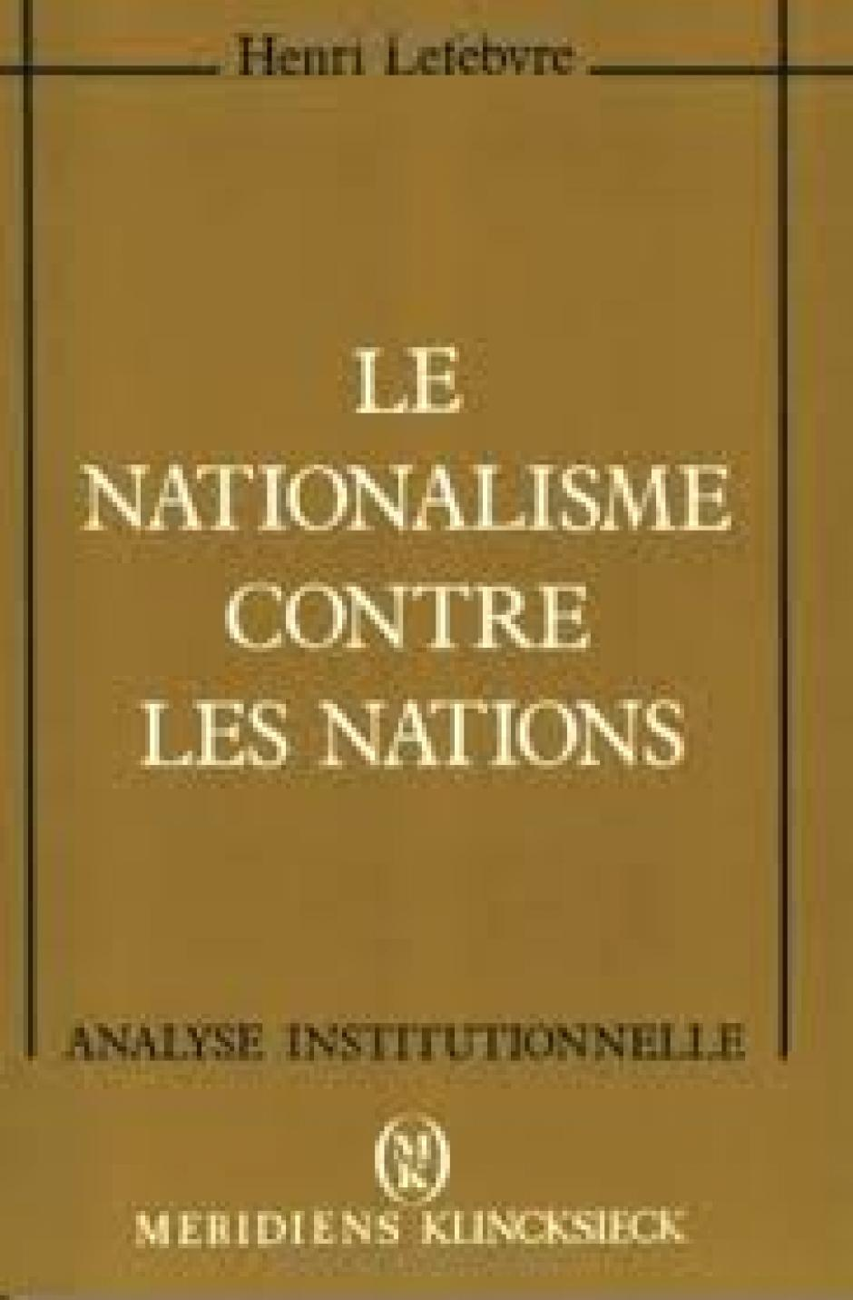 Le nationalisme contre les nations, Henri Lefebvre