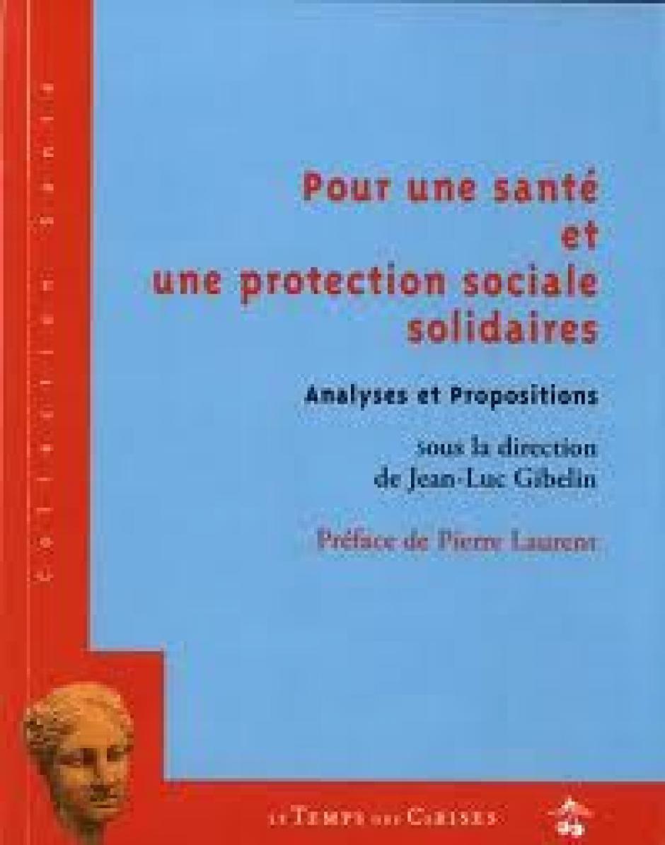 Notre combat pour la protection sociale participe à la construction du projet communiste