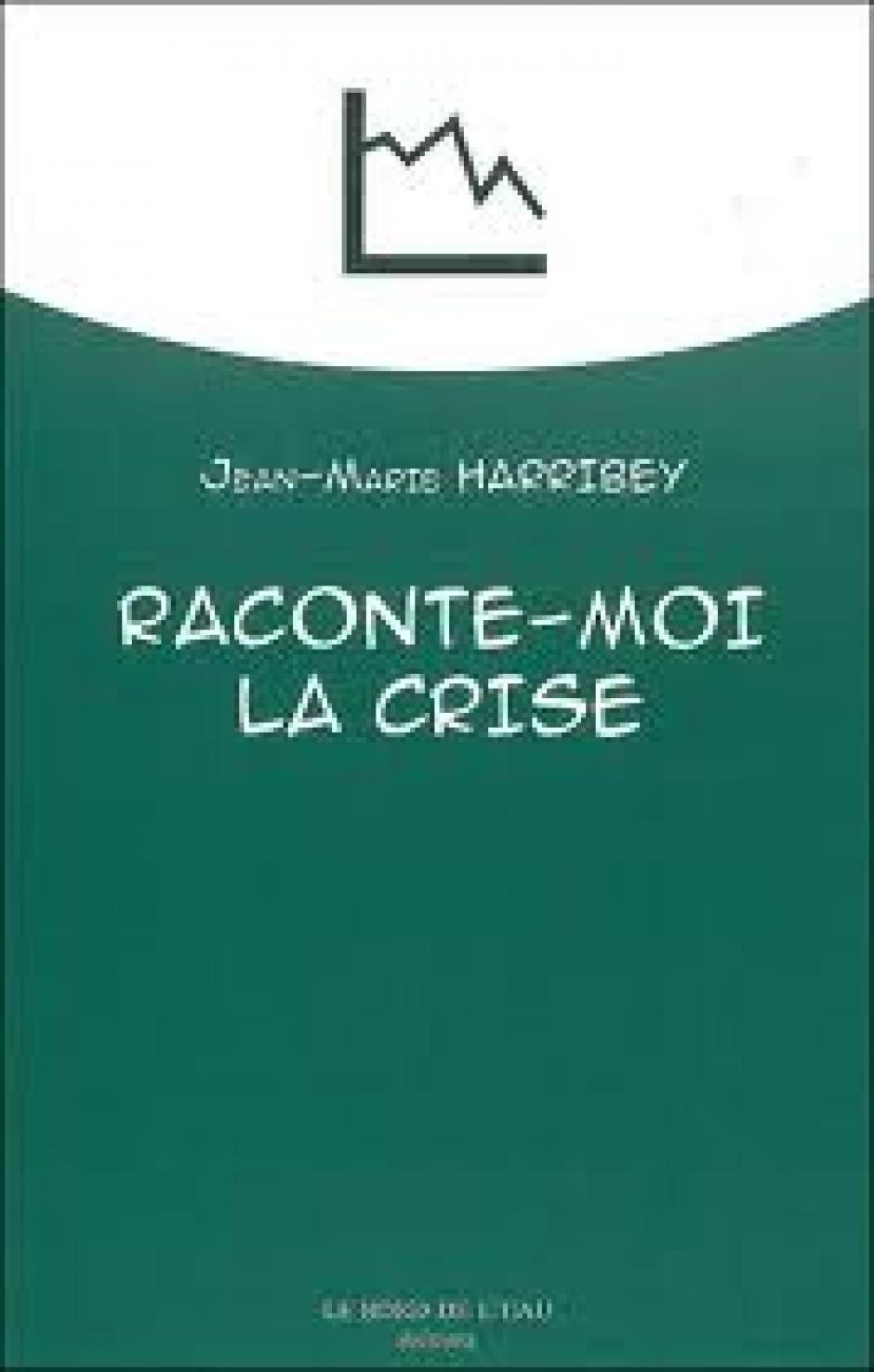 Ne pas se tromper de cible, Jean-Marie Harribey*