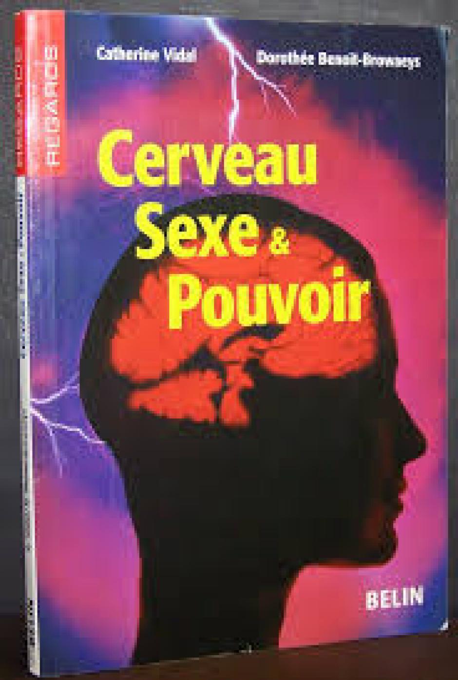 Cerveau, sexe et préjugés, Catherine Vidal*