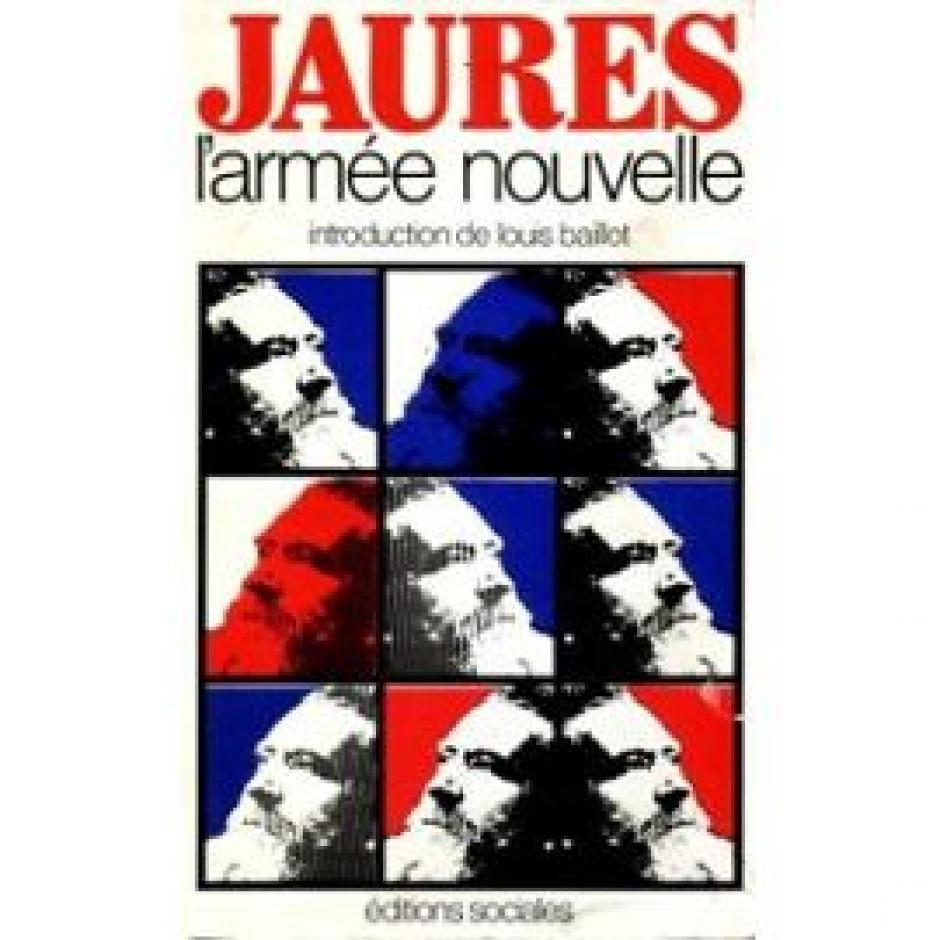 Jaurès et  L'Armée nouvelle, Gilles Candar*