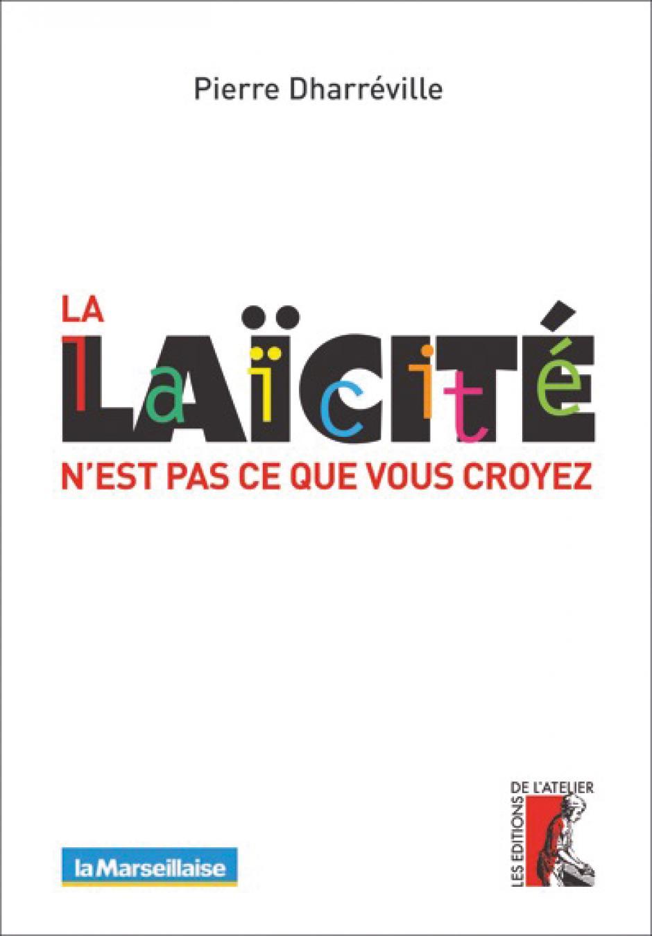 La laïcité n'est pas ce que vous croyez, Pierre Dharréville