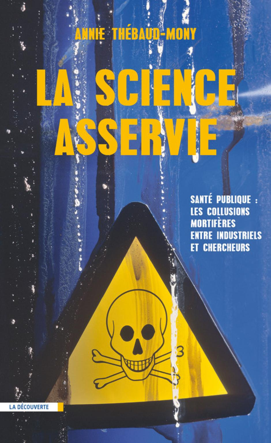 La science asservie