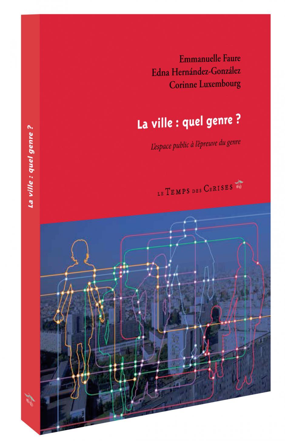 Genre, violence et espace, Corinne Luxembourg