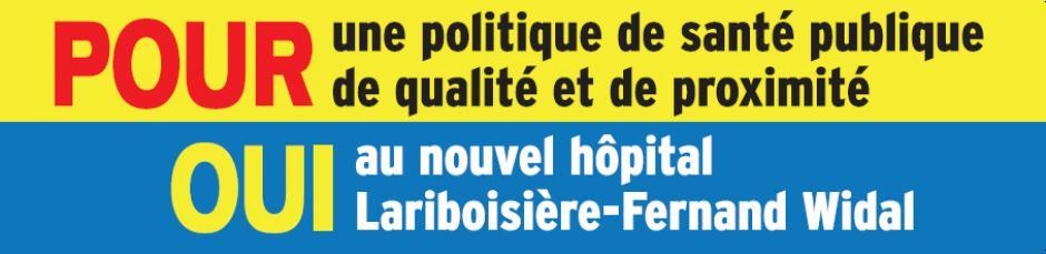 Pour le nouvel hôpital Lariboisière/Fernand Widal