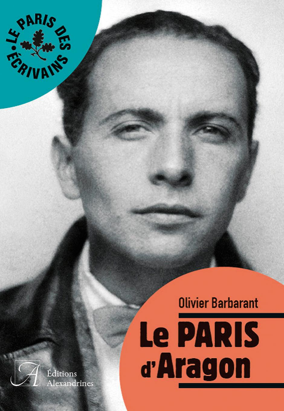 Le Paris d'Aragon, Olivier Barbarant