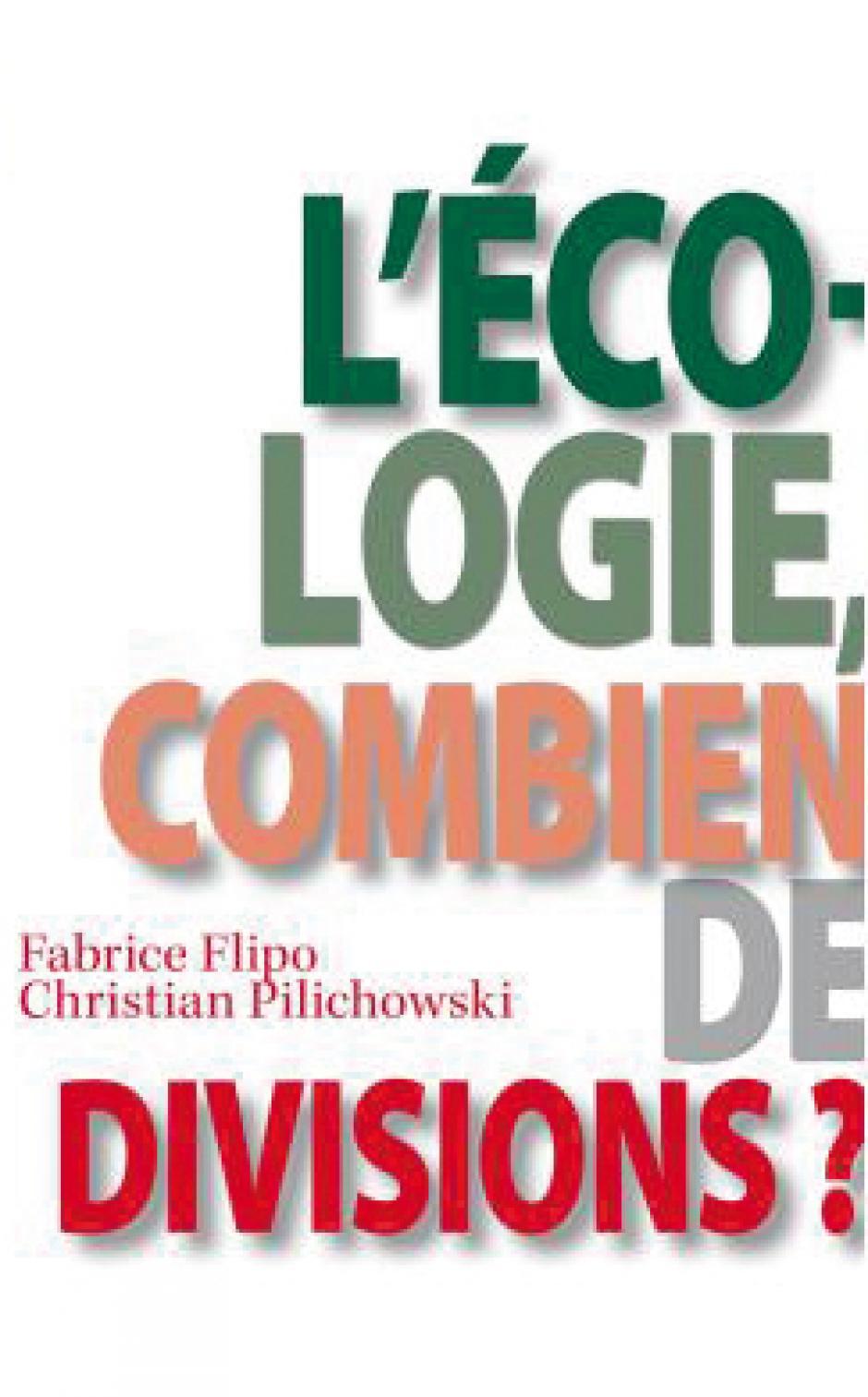 L'écologie, combien de divisions ? Fabrice Flipo, Christian Pilichovski