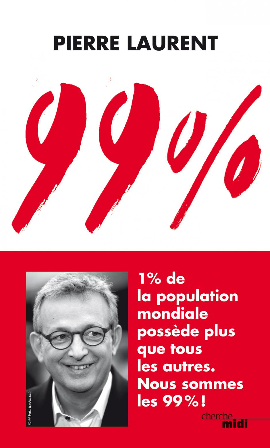 99 %, Pierre Laurent
