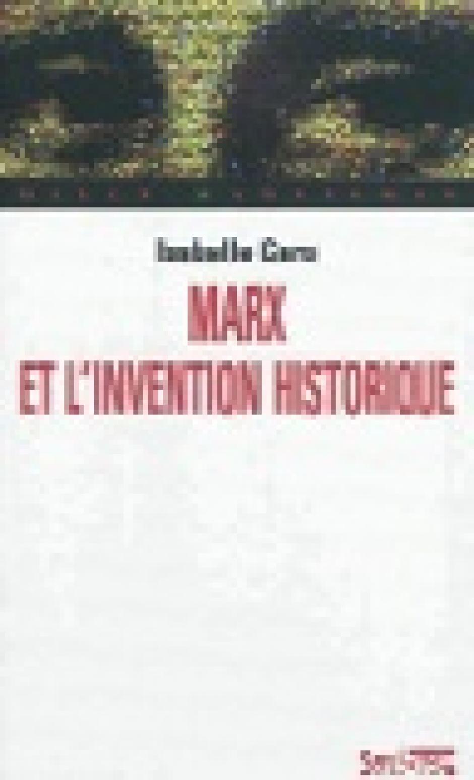 Marx et l'invention historique, Isabelle Garo