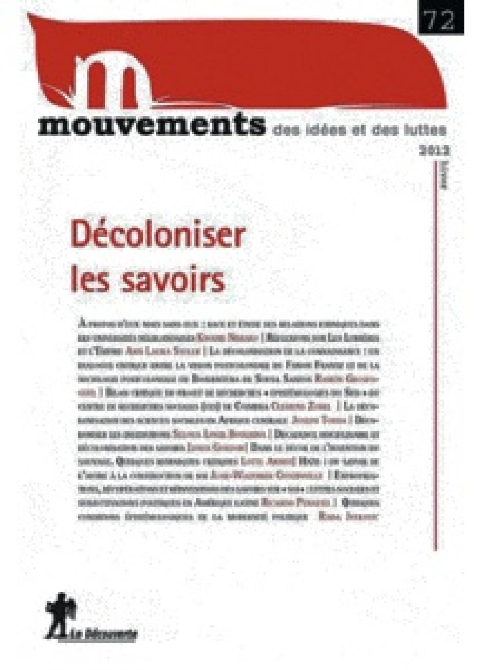 « Décoloniser les savoirs »  Mouvements, n° 72