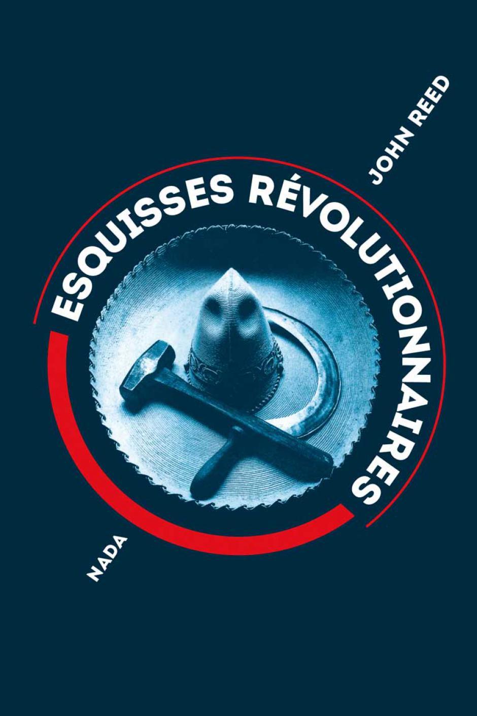 Esquisses révolutionnaires, John Reed