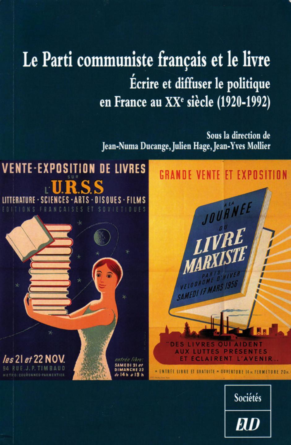 Le Parti communiste français et le livre, Jean-Numa Ducange, Julien Hage, Jean-Yves Mollier (dir.)