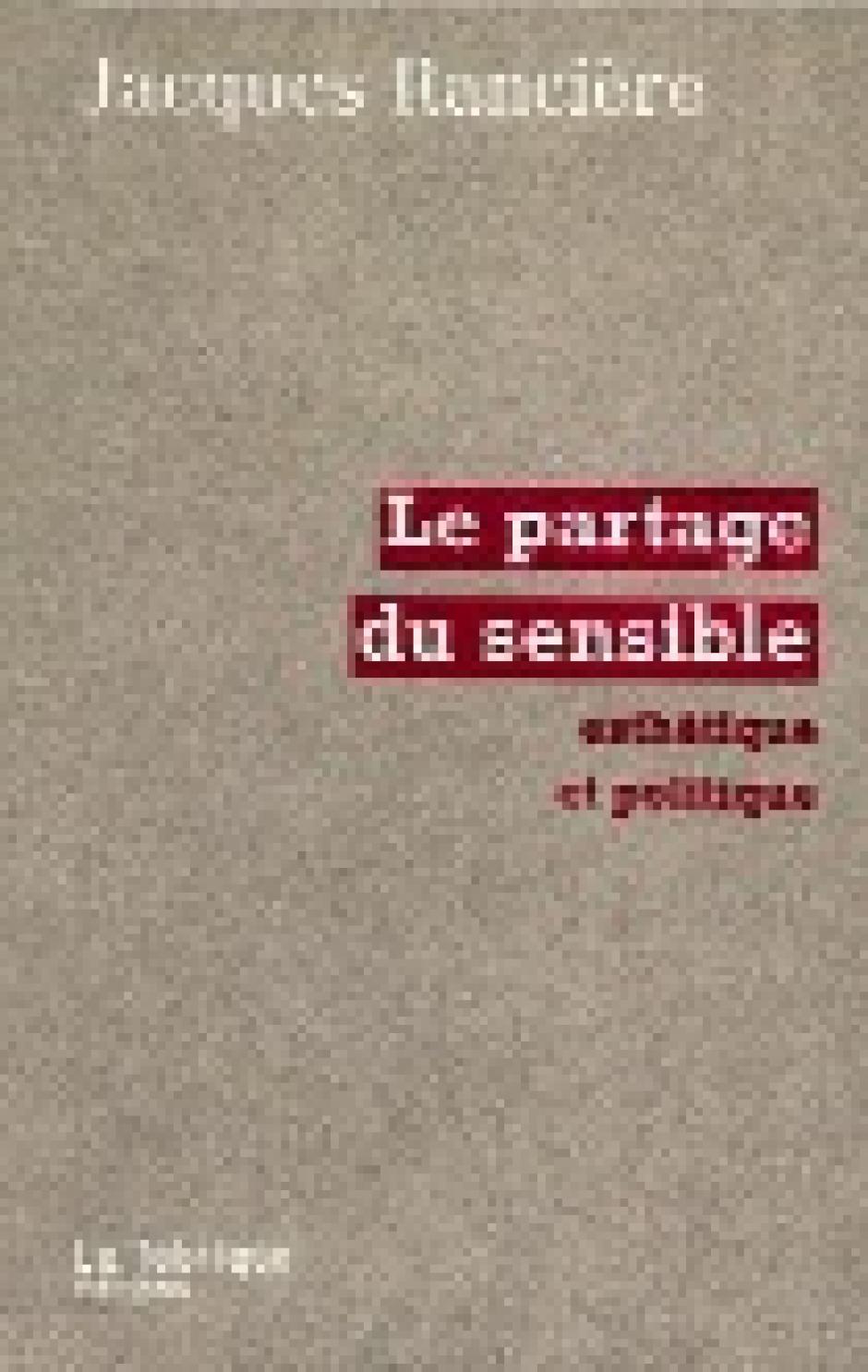 De l'art et du travail,  Jacques Rancière*